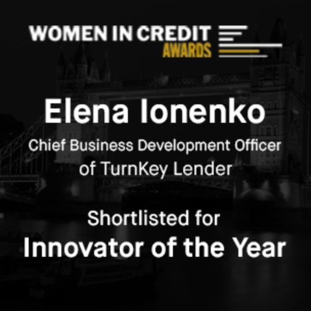 TurnKey Lender's Chief Business Development Officer Elena Ionenko Shortlisted for 2020 Innovator of the Year, Non-Creditor Women In Credit Award